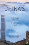 China's Transformation: The Success Story and the Success Trap