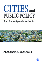 Cities and Public Policy: An Urban Agenda for India