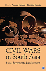 Civil Wars in South Asia: State, Sovereignty, Development
