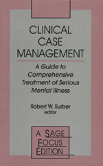 Clinical Case Management: A Guide to Comprehensive Treatment of Serious Mental Illness