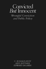 """Convicted <span class=""""hi-italic"""">but</span> Innocent: Wrongful Conviction and Public Policy"""