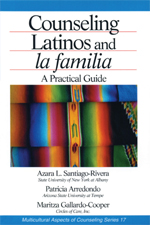 """Counseling Latinos and <span class=""""hi-italic"""">la Familia</span>: A Practical Guide"""