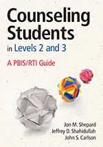 Counseling Students in Levels 2 and 3: A PBIS/RTI Guide