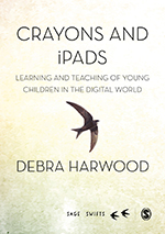 Crayons and iPads: Learning and Teaching of Young Children in the Digital World