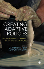 Creating Adaptive Policies: A Guide for Policy-Making in an Uncertain World