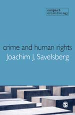 Crime and Human Rights: Criminology of Genocide and Atrocities