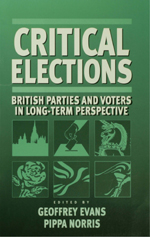 Critical Elections: British Parties and Voters in Long-Term Perspective