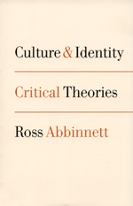 Culture and Identity: Critical Theories