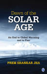 Dawn of the Solar Age: An End to Global Warming and to Fear