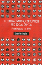 Decentralisation, Corruption and Social Capital: From India to the West