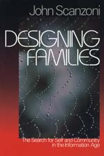 Designing Families: The Search for Self and Community in the Information Age