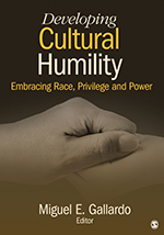 """<span class=""""hi-italic"""">Developing</span> Cultural Humility: Embracing Race, Privilege and Power"""