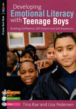 Developing Emotional Literacy with Teenage Boys: Building Confidence, Self-Esteem and Self-Awareness