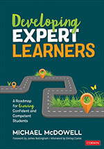 Developing Expert Learners: A Roadmap for Growing Confident and Competent Students