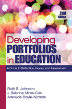 Developing Portfolios in Education: A Guide to Reflection, Inquiry, and Assessment