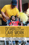 Disability and Care Work: State, Society and Invisible Lives