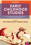 Early Childhood Studies: An Introduction to the Study of Children's Lives and Children's Worlds