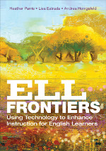 ELL Frontiers: Using Technology to Enhance Instruction for English Learners