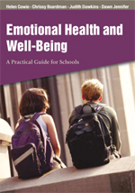 Emotional Health and Well-Being: A Practical Guide for Schools