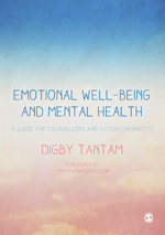 Emotional Well-being and Mental Health: A Guide for Counsellors & Psychotherapists