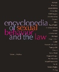 Encyclopedia of Sexual Behavior and the Law