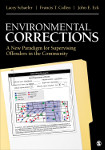 Environmental Corrections: A New Paradigm for Supervising Offenders in the Community