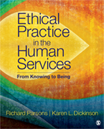 Ethical Practice in the Human Services: From Knowing to Being