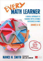 Every Math Learner, Grades 6–12: A Doable Approach to Teaching With Learning Differences in Mind