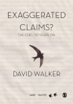 Exaggerated Claims: The ESRC, 50 Years On