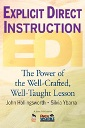 Explicit Direct Instruction: The Power of the Well-Crafted, Well-Taught Lesson