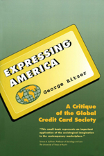 Expressing America: A Critique of the Global Credit Card Society