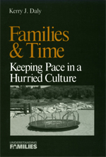 Families & Time: Keeping Pace in a Hurried Culture