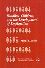 Families, Children, and the Development of Dysfunction
