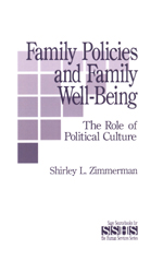 Family Policies and Family Well-Being: The Role of Political Culture