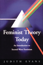 Feminist Theory Today: An Introduction to Second-Wave Feminism