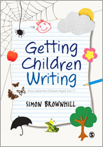 Getting Children Writing: Story Ideas for Children Aged 3–11
