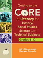 Getting to the Core of English Language Arts, Grades 6–12: How to Meet the Common Core State Standards with Lessons from the Classroom