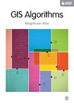 GIS Algorithms: Theory and Applications for Geographic Information Science & Technology
