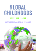 Global Childhoods: Issues and Debates