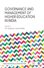 Governance and Management of Higher Education in India: India Higher Education Report
