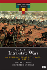A Guide to Intra-state Wars: An Examination of Civil, Regional, and Intercommunal Wars, 1816–2014