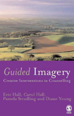 Guided Imagery: Creative Interventions in Counselling & Psychotherapy