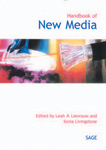 """Handbook <span class=""""hi-italic"""">of</span> New Media: Social Shaping and Consequences of ICTs"""