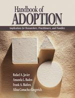 Handbook of Adoption: Implications for Researchers,Practitioners, and Families