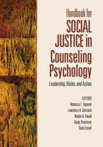 Handbook for Social Justice in Counseling Psychology: Leadership, Vision, and Action