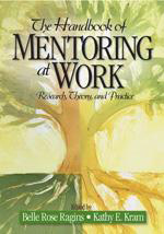 The Handbook of Mentoring at Work: Theory, Research, and Practice