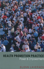Health Promotion Practice: Power and Empowerment