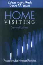 Home Visiting: Procedures for Helping Families