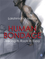 Human Bondage: Tracing its Roots in India