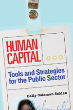 Human Capital: Tools and Strategies for the Public Sector